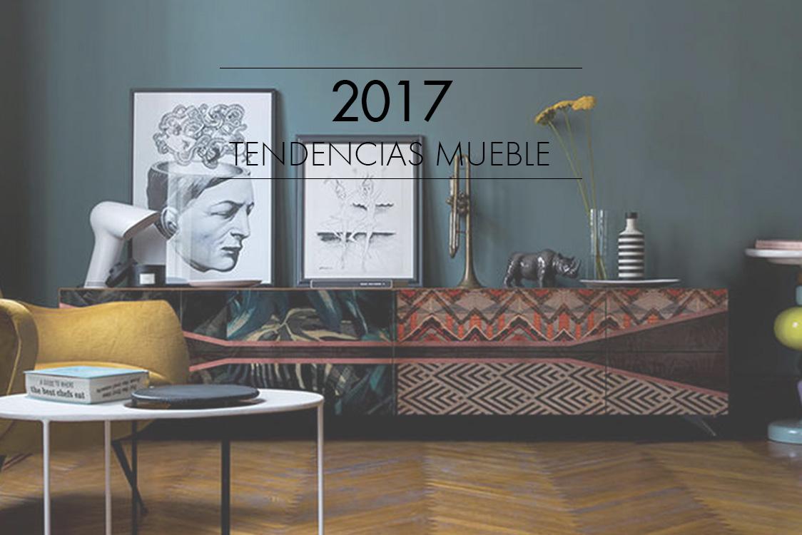Tendencias mueble 2017 for Ultimas tendencias en muebles para el hogar